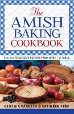 The Amish Baking Cookbook - Georgia Varozza