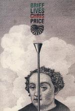 Brief Lives - Chris Price