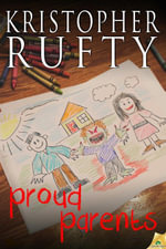 Proud Parents - Kristopher Rufty