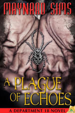 A Plague of Echoes - Maynard Sims