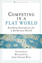 Competing in a Flat World : Building Enterprises for a Borderless World, Adobe Reader - Victor K. Fung