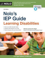 Nolo's IEP Guide : Learning Disabilities - Lawrence M. Siegel