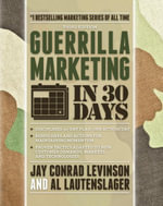 Guerrilla Marketing in 30 Days - Al Lautenslager