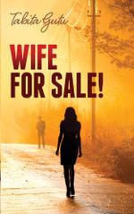 Wife for Sale! - Tabita Gutu