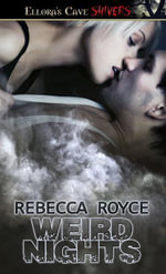Weird Nights - Rebecca Royce