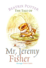 The Tale of Mr. Jeremy Fisher - Beatrix Potter