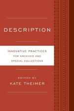 Description : Innovative Practices for Archives and Special Collections