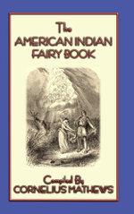 The American Indian Fairy Book - 26 Stories and Legends - John McLenan