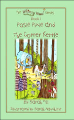 Posie Pixie and the Copper Kettle - Sarah Hill