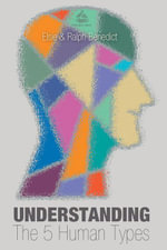 Understanding the 5 Human Types - Elsie Benedict