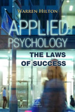 Applied Psychology : The Laws of Success - Warren Hilton
