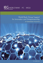 World Bank Group Support for Innovation and Entrepreneurship : An Independent Evaluation - World Bank World Bank