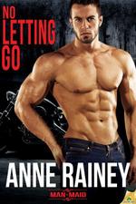 No Letting Go - Anne Rainey