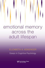 Emotional Memory Across the Adult Lifespan - Elizabeth A. Kensinger