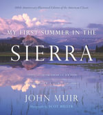 My First Summer in the Sierra : Illustrated Edition - John Muir