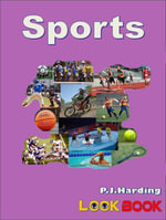 Sports : A LOOK BOOK Easy Reader - P. J. Harding