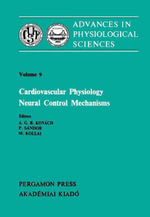 Cardiovascular Physiology Neural Control Mechanisms : Proceedings of the 28th International Congress of Physiological Sciences, Budapest, 1980