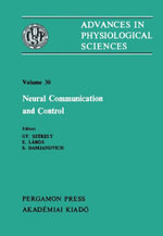Neural Communication and Control : Satellite Symposium of the 28th International Congress of Physiological Science, Debrecen, Hungary, 1980