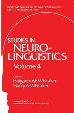Studies in Neurolinguistics : Volume 4