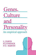 Genes, Culture, and Personality : An Empirical Approach - UNKNOWN AUTHOR
