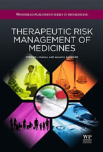 Therapeutic Risk Management of Medicines - Stephen J. Mayall