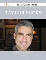 Taylor Hicks 91 Success Facts - Everything you need to know about Taylor Hicks - Chris Holt