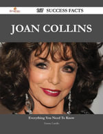 Joan Collins 167 Success Facts - Everything you need to know about Joan Collins - Tammy Carrillo
