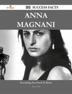 Anna Magnani 136 Success Facts - Everything you need to know about Anna Magnani - Jessica Avila