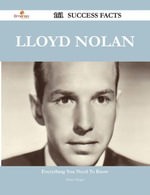 Lloyd Nolan 161 Success Facts - Everything you need to know about Lloyd Nolan - Diane Mcgee