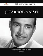 J. Carrol Naish 213 Success Facts - Everything you need to know about J. Carrol Naish - Ryan Terrell