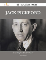 Jack Pickford 99 Success Facts - Everything you need to know about Jack Pickford - Aaron Clements