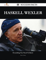 Haskell Wexler 63 Success Facts - Everything you need to know about Haskell Wexler - Gary Gentry