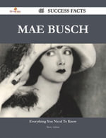Mae Busch 66 Success Facts - Everything you need to know about Mae Busch - Betty Adkins