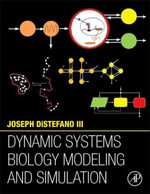 Dynamic Systems Biology Modeling and Simulation - Joseph DiStefano III