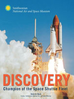 Discovery : Champion of the Space Shuttle Fleet - Valerie Neal