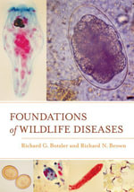 Foundations of Wildlife Diseases - Richard G. Botzler