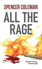 All the Rage - Spencer Coleman