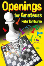Openings for Amateurs - Pete Tamburro