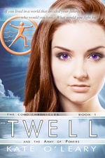 Twell and the Army of Powers (The Como Chronicles, Book #1) - Kate O'Leary