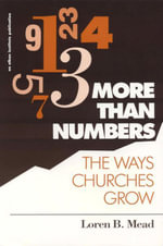 More Than Numbers : The Ways Churches Grow - Loren B. Mead