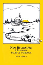New Beginnings : A Pastorate Start Up Workbook - Roy M. Oswald