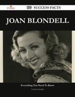 Joan Blondell 179 Success Facts - Everything you need to know about Joan Blondell - Carolyn Chandler