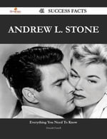 Andrew L. Stone 41 Success Facts - Everything you need to know about Andrew L. Stone - Donald Farrell