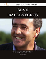 Seve Ballesteros 148 Success Facts - Everything you need to know about Seve Ballesteros - Jeremy Fuller