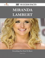 Miranda Lambert 257 Success Facts - Everything you need to know about Miranda Lambert - Gladys Glass