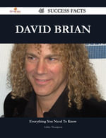 David Brian 46 Success Facts - Everything you need to know about David Brian - Ashley Thompson