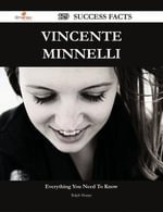 Vincente Minnelli 129 Success Facts - Everything you need to know about Vincente Minnelli - Ralph Sharpe