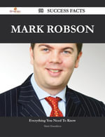 Mark Robson 98 Success Facts - Everything you need to know about Mark Robson - Marie Donaldson