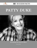 Patty Duke 213 Success Facts - Everything you need to know about Patty Duke - Robert Reilly