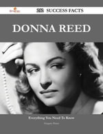 Donna Reed 212 Success Facts - Everything you need to know about Donna Reed - Gregory Peters